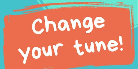 Change Your Tune! tickets