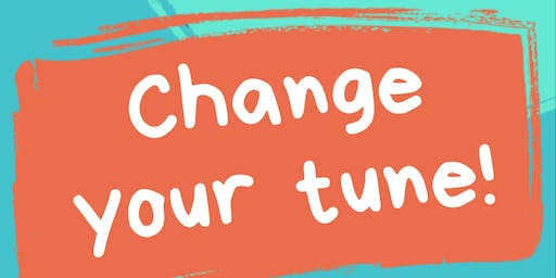 Change Your Tune!