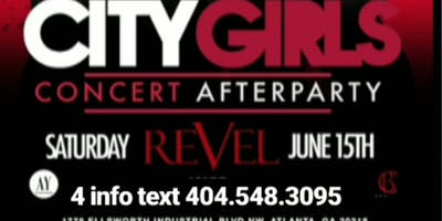 CITY GIRLS & CELEB FRIENDS TAKEOVER! THE OFFICIAL CONCERT AFTER-PARTY! CELEBRITY SATURDAYS @ REVEL NIGHTCLUB! ATL'S #1 Celebrity Event @ the all New ATL Venue ---> REVEL Nightclub! RSVP NOW! (SWIRL)