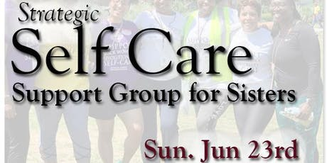 SisterCARE: The Next Self Care Support Group for Sisters tickets