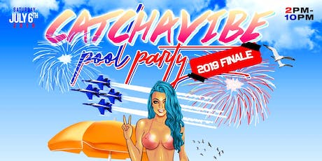 Catch A Vibe Pool Party tickets