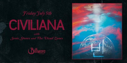 CIVILIANA / Sonic Stones (Seoul, SK) / The Dead Zones