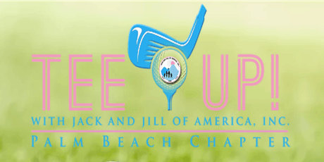 2019 Tee Up With Jack and Jill Palm Beach Chapter tickets