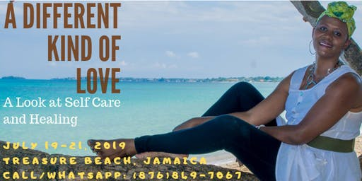 A Different Kind of Love: Selfcare & Empowerment weekend