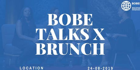BOBE TALKS X BRUNCH tickets