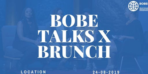 BOBE TALKS X BRUNCH