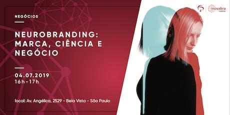 Neurobranding: Marca, Ciência e Negócio ingressos