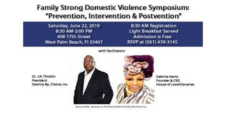 Family Strong Domestic Violence Symposium: Prevention, Intervention & Postvention tickets