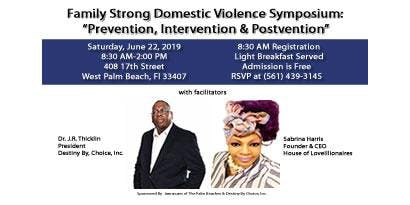 Family Strong Domestic Violence Symposium: Prevention, Intervention & Postvention