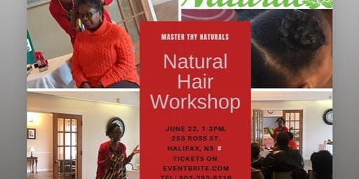 Natural Hair Education Workshop- Master Thy Naturals