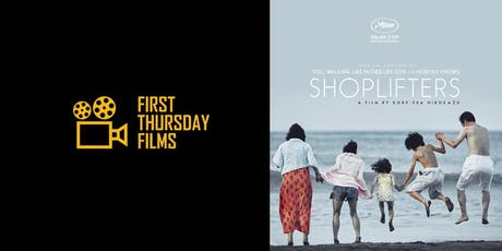 First Thursday Films: Shoplifters (M) tickets