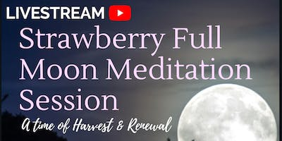LIVESTREAM Full Moon Meditation Session