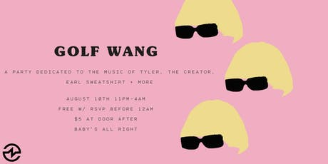 Golf Wang: A Tyler the Creator Party tickets