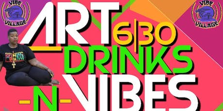 Art Drink N Vibes tickets