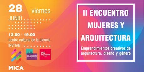 II Encuentro de Mujeres y Arquitectura entradas