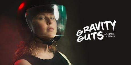 Gravity Guts - Performance tickets