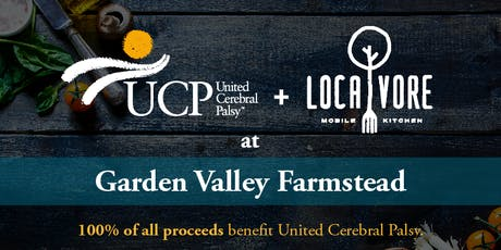 Know Your Farmer Dinner Series:  GARDEN VALLEY FARMSTEAD for UCP tickets