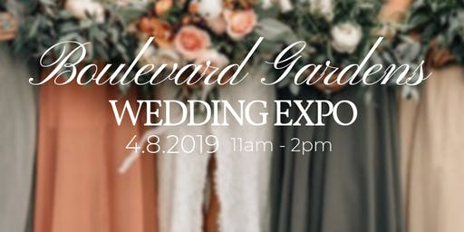 Boulevard Gardens Wedding Expo 2019