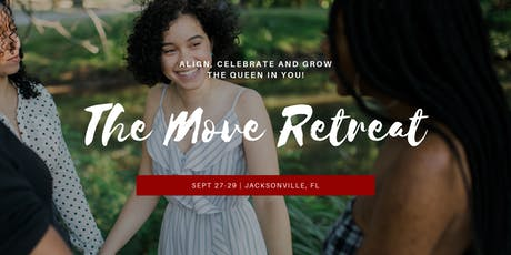 The MOVE Retreat: Align, Celebrate and Grow The Queen In You tickets