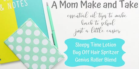A Mom Make and Take tickets