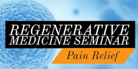 Free Regenerative Medicine for Pain Relief Lunch Seminar- Portland Area, OR tickets