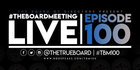 #TheBoardMeeting LIVE! tickets