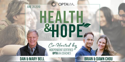 OPTAVIA HK- Health & Hope Co-Hosted by Dan & Mary Bell, Brian & Dawn Chou