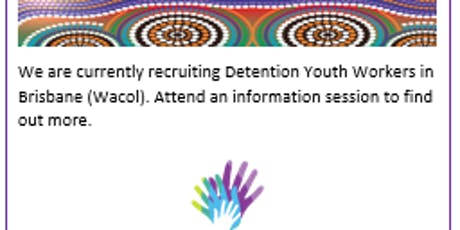 Information Session, Detention Youth Worker, Wacol (18 June) tickets