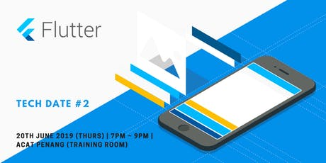 Tech Date #2 : Meet Flutter tickets