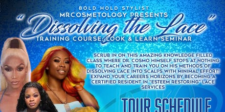 Dr. Cosmo Presents: Dissolving the Lace Look and Learn Seminar! tickets