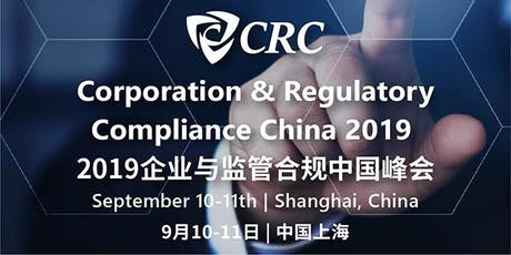 Corporation & Regulatory Compliance China 2019 tickets