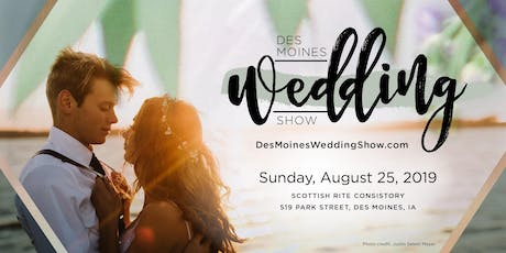 Des Moines Wedding Show — Summer Edition 2019 tickets