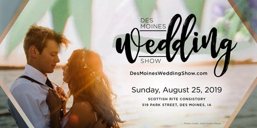Des Moines Wedding Show — Summer Edition 2019