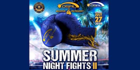 Summer Night Fights II  tickets