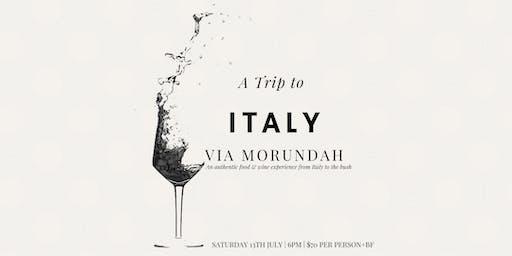 A Trip to Italy Via Morundah