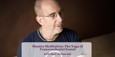 Mantra Meditation: The Yoga of Transcendental Sound