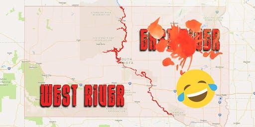Sat. West River take over!