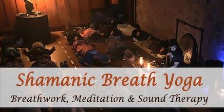 Shamanic Breath Yoga, Meditation & Sound Healing tickets
