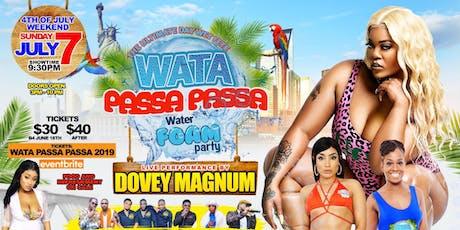 Wata Passa Passa 2019 tickets