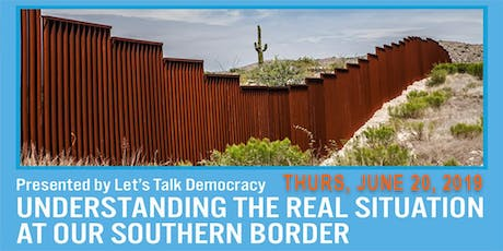 LTD Forum: Understanding the Real Situation at the Southern Border tickets