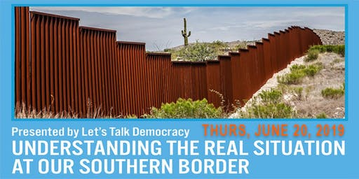 LTD Forum: Understanding the Real Situation at the Southern Border
