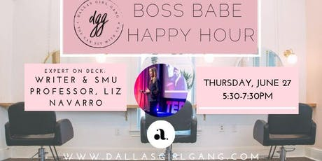 Boss Babes Happy Hour Series: Liz Navarro - SMU Professor + TEDx Speaker tickets