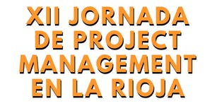 XII Jornada de Project Management en La Rioja