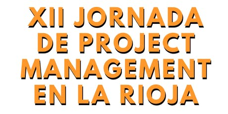 XII Jornada de Project Management en La Rioja entradas