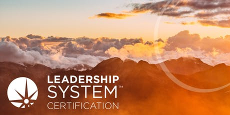 The Leadership System Certification - Amsterdam 2019 tickets