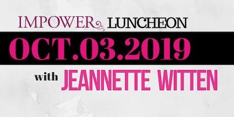 IMPOWER Luncheon - Jeannette Witten tickets
