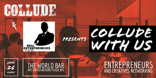 Collude With Us - Entrepreneurs and Creatives Networking