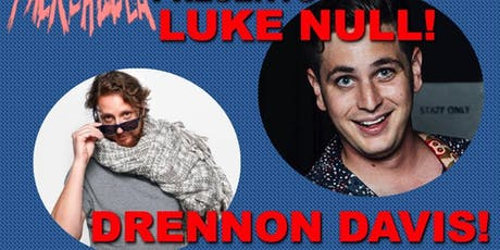 Luke Null and Drennon Davis, Live at Packchella! tickets
