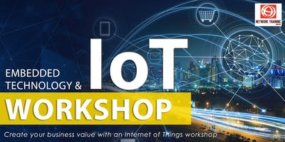 Embedded Technology & IoT workshop