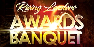 Rising Leaders Awards Banquet